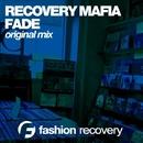 Fade - Single/Recovery Mafia