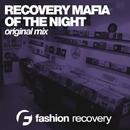 Of The Night - Single/Recovery Mafia
