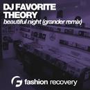 Beautiful Night - Single/DJ Favorite & Theory & Grander