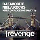 Keep On Rocking (Part 1)/DJ Dnk/Niela Rocks/Jonvs/DJ Favorite