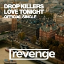 Love Tonight - Single/Drop Killers