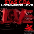 Looking for Love/Stas C.da