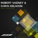 Lost Language/Robert Vadney and Chris Oblivion