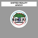 Apathy/Shifted Reality