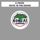 Move To The Sound/X-Vision