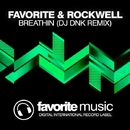 Breathin - Single/DJ Favorite & DJ Dnk & Tony Rockwell