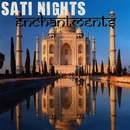 Enchantments/Sati Nights