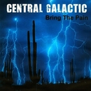Bring The Pain - Single/Central Galactic