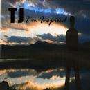 I'm Inspired/TJ