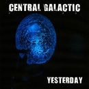 Yesterday - Single/Central Galactic