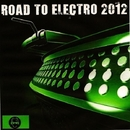Road To Electro 2012/Royal Music Paris & Various & Jon Bunty & Dj Blue & Frankie Fitz & Robbie Jones