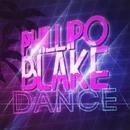 Dance/Phillipo Blake & DJ KoT & Yuriy Poleg