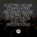 Electro House Battle #22 - Who Is The Best In The Genre Complextro, Big Room House, Electro Tech, Dutch, Electro Progressive/Sensproof & Brain Blast Creators