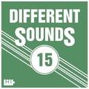 Different Sounds, Vol.15/Eric Global & Project Scorpion & Aurora Borealis & Stas Haimi & Fly Dying & Moonlight & AUM & DJ Ingredient & LIBIDO Shock Project & MAREEKMIA