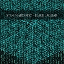 Black Jaguar/Stop Narcotic