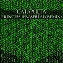 Princess - Single/Eraserlad & Catapulta