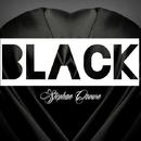 Black - Single/Stephan Crown