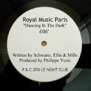 Dancing In The Dark - Single/Royal Music Paris