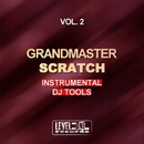Instrumental DJ Tools, Vol. 2/Grandmaster Scratch