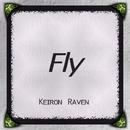 Fly - Single/Keiron Raven
