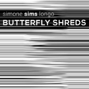 Butterfly Shreds/Simone Sims Longo & Aluphobia