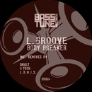 Body Breaker EP/L.Groove