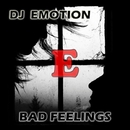 Bad Feelings/Dj Emotion & Emotion & Alena Pak