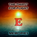 Memories/The-Thirst For-Flight
