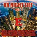 Night Life,  Vol. 3/Dima Rise & KOEL & ELSAW & SharmuttaDJ & Den Shender & Sparkwell & Vitaliy Black & DJ GranD DefencE & FEST & Dj KawaY & Rev Mond & FankerTH & Dj M&B