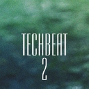 TechBeat 2/ElectroDan & Gh05T & Alex Zaytsev & White-max & Alex Greenhouse & DJ Dimaf & KOEL & Chronotech & Askari & The Artful & Acro & Lone Dolphin & DJ Kobr@