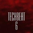 TechBeat 6/Abel Moreno & Alekssandar & BrightBlast & Ziqq & Cristian Agrillo & Alex Bent & DIOKI & Alex Sender & Chemical Poison & Sopin & Aveo & Y.Y & Disco Traveller & Zeroone