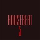 HouseBeat 5/FreeJay & FreshwaveZ & Marwan Jaafreh & KastomariN & Ekvator & Deep Control & DJ Tivey & Nashorn & Max Learon & Chagochkin & John Grave & Magtek & Llunar & Erabio