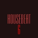 HouseBeat 6/Zedwell & Stereo Juice & White-max & Volga Faders Project & VIN DETT & White Sever & Y.Y & Wavegate & Sergei Pulse & TimeMoment & The Global Phase & Visualizer & Twinkle Sound & Viewlop & VladKV