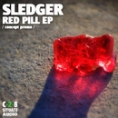 Red Pill/Sledger