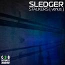 Stalkers [Venus]/Sledger