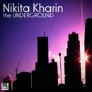 The Underground/Nikita Kharin