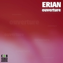 Ouverture/Erian