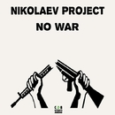 No War/Nikolaev Project