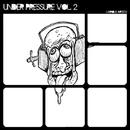 Under Pressure Vol.2/Etai Tarazi & Marco Moni & Spektre & Tony Dee & Marco P & Dangeli