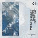 Morning & Night - Single/Dj A`metisto & Invi Tado