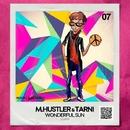 Wonderful Sun/TarNi & M.Hustler