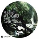 Wild Card/Danny Fontana & Ressless