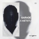 Garage - Single/Dj A`metisto
