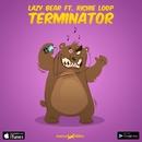 Terminator - Single/Lazy Bear