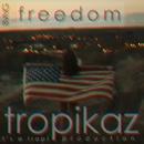 Freedom - Single/Tropikaz