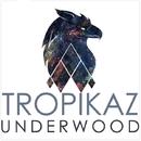 Underwood - Single/Tropikaz