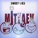 Sweet Lies - Single/Mityaev