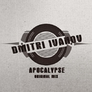 Apocalypse - Single/Dmitri Ivanov