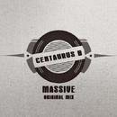Massive - Single/Centaurus B