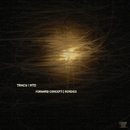 Forward Concept Remixes/Mattias Fridell & Tracy & MTD & D. Carbone & Ascion & Thomas Hessler